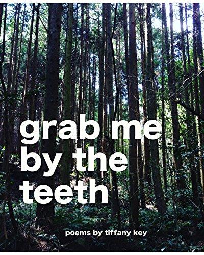 Grab Me by the Teeth (English Edition)