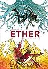 Ether. La muerte de la última Llama Dorada: 1 par Rubín