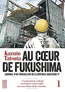 Au coeur de Fukushima Edition simple Tome 1