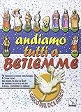 Andiamo tutti a Betlemme. Il gioco dell'oca biblico