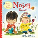 Noisy Babies (Baby's First Books)