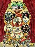 Plants vs Zombies, Tome 9 - Le plus grand cirque d'outre-tombe