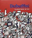 Dubuffet - Le grand bazar de l'art