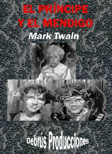 El príncipe y el mendigo (Clásicos universales nº 3) par Mark Twain
