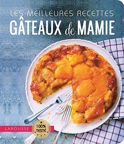 Les meilleures recettes gâteaux de mamie par Ewa Lochet