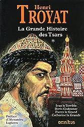La grande histoire des Tsars de toutes les Russies - T1
