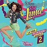 Soy Luna: la Vida Es Un su