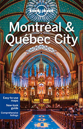 Lonely Planet Montreal & Quebec (City Guides)