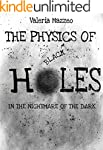 The Physics of Black Holes: In the ni...