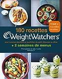 180 recettes Weight Watchers - Pour cuisiner équilibré au quotidien du petit déjeuner au dîner