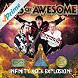 Infinity Rock Explosion! [Explicit]