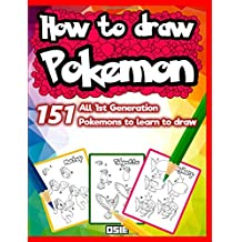 How to Draw Pokemon 151: All 1st Generation Pokemons to Learn to Draw: Volume 1 (Pokemon Coloring Book)