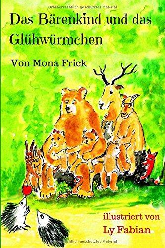 Buchseite und Rezensionen zu 'Das Bärenkind und das Glühwürmchen' von Mona Frick