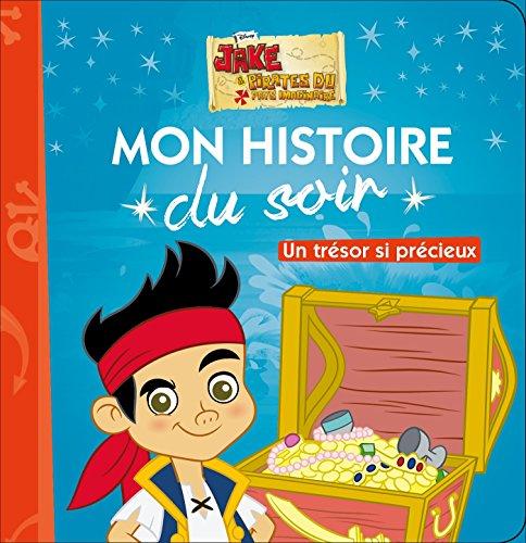 JAKE ET LES PIRATES - Mon Histoire du Soir - Un trésor si précieux