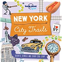 City Trails - New York [AU/UK] 1 (Lonely Planet Kids)