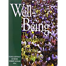 Well-Being: Foundations of Hedonic Psychology (2003-02-13)