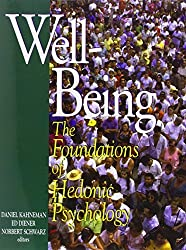 [Well-Being: Foundations of Hedonic Psychology] [By: x] [February, 2003]