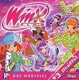 Winx Club 3. Staffel - Teil 2 (Ein Hörbuch für Kinder / Ungekürzte Ausgabe) [2 Audio-CDs - 1:28 Std. / Audiobook]