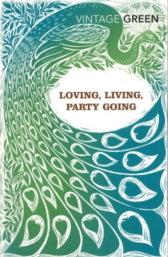 Living : With Loving And Party Going (Vintage Classics)