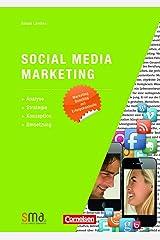 Social Media Marketing: Analyse, Strategie, Konzeption, Umsetzung Kindle Ausgabe