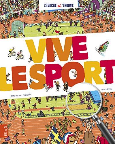 Vive le sport par Jean-Michel Billioud