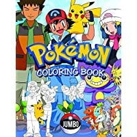 Pokemon Coloring Book: Jumbo Pokemon Coloring Book For Kids Ages 4-8 With Unofficial Premium Images