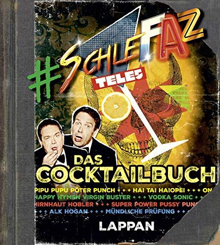 SchleFaZ - das Cocktailbuch