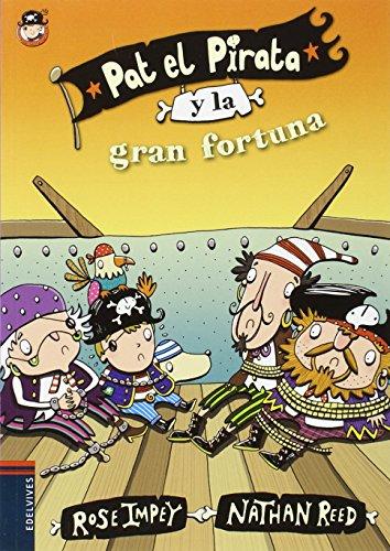 Pat el Pirata y la gran fortuna (Colección: Pat el Pirata)