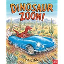 Dinosaur Zoom!. Penny Dale by Penny Dale (2012-08-01)