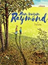 Mon voisin Raymond par Troubet