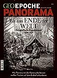 GEO Epoche PANORAMA / GEO Epoche PANORAMA 4/2014 - Bis ans Ende der Welt
