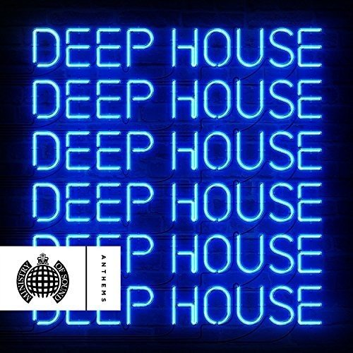 Deep House Anthems - Ministry Of Sound