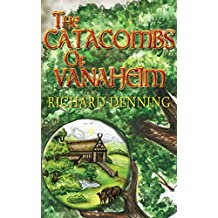 The Catacombs of Vanaheim (The Nine Worlds Book 2)