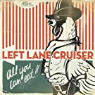 All You Can Eat by Left Lane Cruiser (2009) Audio CD