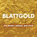 Blattgold-Chansons