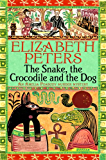 The Snake, the Crocodile and the Dog (Amelia Peabody) (English Edition)