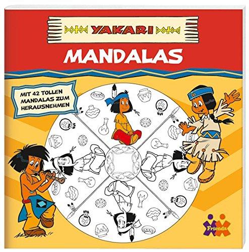 Yakari. Mandalas (mit 42 tollen Mandalas zum Herausnehmen)