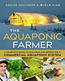 #7: The Aquaponic Farmer: A Complete Guide to Building and Operating a Commercial Aquaponic System