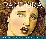 Pandora by Robert Burleigh (2002-05-01)