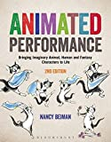 Animated Performance: Bringing Imaginary Animal, Human and Fantasy Characters to Life (Required Reading Range)