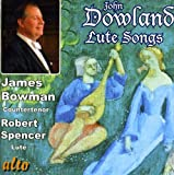 Dowland : Lute Songs. Bowman, Spencer