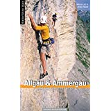 Kletterführer Allgäu & Ammergau: inkl. Tannheimer Berge