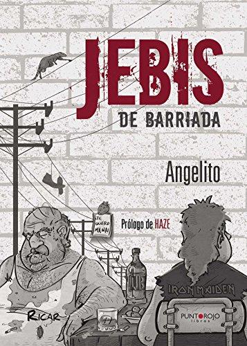 Jebis de barriada por Angelito