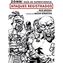 Zombi. Guía de supervivencia: Ataques registrados  / The Zombie Survival Guide: Recorded Attacks (BESTSELLER-COMIC, Band 26217)