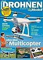 Drohnen: Alles über Multicopter