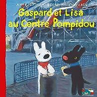 Gaspard et Lisa au Centre Pompidou par Anne Gutman