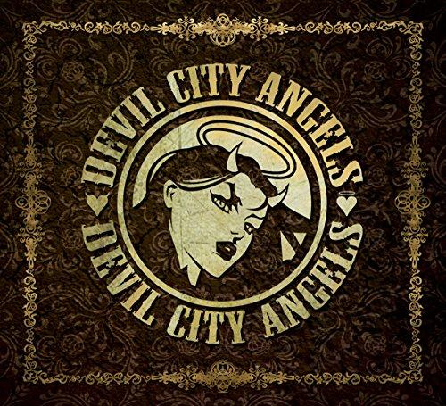 Devil City Angels: Devil City Angels (Audio CD)