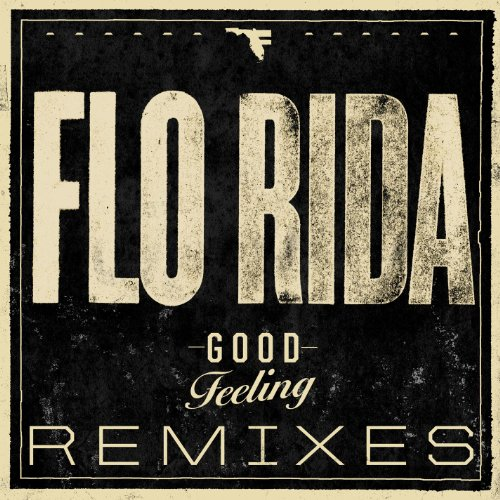 Good Feeling (Remixes)