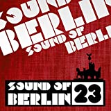 Sound of Berlin, Vol. 23