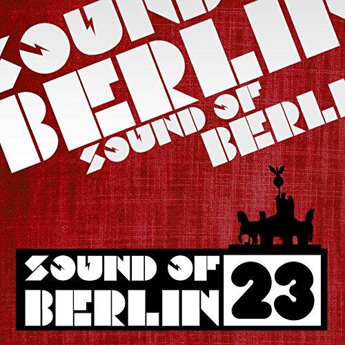Sound of Berlin, Vol. 23